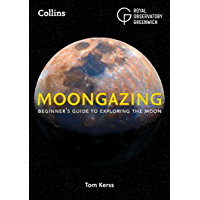 Moongazing: Beginner's guide to exploring the Moon (English Edition)