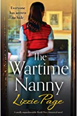 The Wartime Nanny: A totally unputdownable World War 2 historical novel Kindle Edition