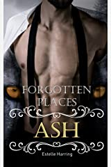 Forgotten Places: Ash (Band 2) Kindle Ausgabe