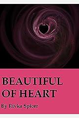 Beautiful of Heart Kindle Edition