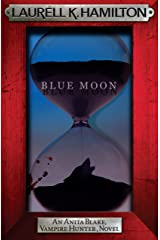 Blue Moon (Anita Blake Vampire Hunter Book 8) Kindle Edition