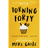 Turning Forty (English Edition)