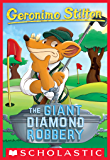 Geronimo Stilton #44: The Giant Diamond Robbery