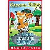 Geronimo Stilton #44: The Giant Diamond Robbery