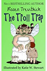 The Troll Trap (Smelly Trolls Book 1) Kindle Edition