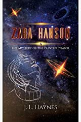 Zara Hanson & The Mystery of the Painted Symbol Kindle Edition