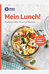WW - Mein Lunch: Schnelle und einfache Rezepte zum Mitnehmen Kindle Ausgabe