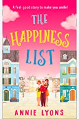 The Happiness List: A wonderfully feel-good story to make you smile this summer! Kindle Edition