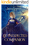 An Unexpected Companion (A Nest of Spies Book 2)