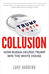 Collusion: How Russia Helped Trump Win the White House Paperback