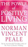 The Power Of Positive Living (Personal Development)