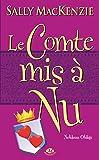Noblesse oblige, T3 : Le Comte mis à nu