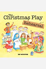 The Christmas Play Rehearsal Paperback