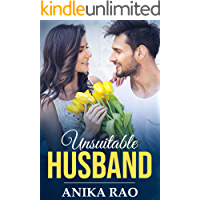 Unsuitable Husband : Marrying her Best Friend's Brother