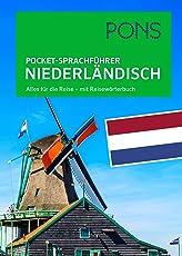 PONS Pocket-Sprachführer Niederländisch: Alles für die Reise - mit Reisewörterbuch