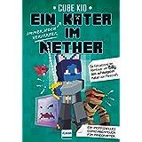 Ein immer noch verirrter Kater im Nether (Ein Kater in Nether 2) (German Edition)