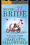 Never The Bride (Dilbury Village #1) (English Edition)