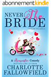 Never The Bride (Dilbury Village #1) (English Edition)