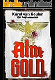 Almgold: Ein Postalmkrimi (Anna Tanzbergers mysteriöse Fälle, Band 2)