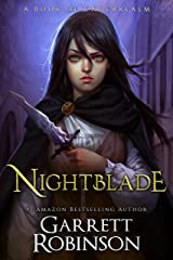 Nightblade: A Book of Underrealm (The Nightblade Epic 1) Kindle Edition