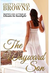 The WAYWARD SON: A Biographical Novel (Macquarie Series Book 4) Kindle Edition