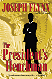 The President's Henchman (Jim McGill series Book 1) (English Edition)