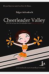 Cheerleader Valley: Oh! Es ist nur die Geschichte einer Scream Queen Kindle Ausgabe