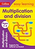 Multiplication and Division Ages 7-9: Prepare for school with easy home learning (Collins Easy Learning KS2)