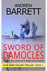 Sword of Damocles: Some things are scarier than dead bodies (CSI Eddie Collins Book 3) Kindle Edition