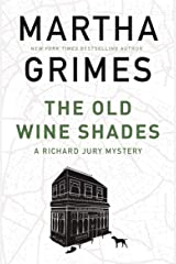 The Old Wine Shades (The Richard Jury Mysteries) Kindle Edition
