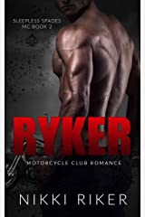 Ryker: Motorcycle Club Romance (Sleepless Spades MC Book 2) Kindle Edition