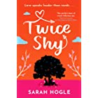 Twice Shy: the most hilarious and feel-good romance of 2021 (English Edition)