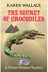 The Secret of Crocodiles (Lady Violet Winters Book 3) Kindle Edition