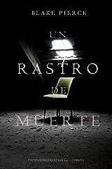 Un Rastro de Muerte: Un Misterio Keri Locke – Libro #1 Versión Kindle