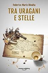 Tra uragani e stelle (Riccardo Ranieri Vol. 9) Formato Kindle