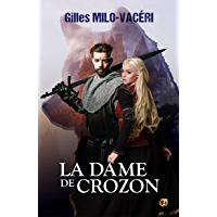 La Dame de Crozon (Romans historiques)