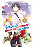 Second summer, never see you again - vol. 02