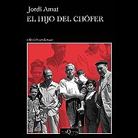 El hijo del chófer (Andanzas) (Spanish Edition)