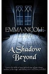 A Shadow Beyond Kindle Edition