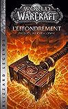 World of Warcraft - L'Effondrement (NED)