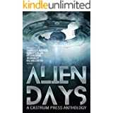 Alien Days Anthology: A Science Fiction Short Story Collection (The Days Series Book 2)
