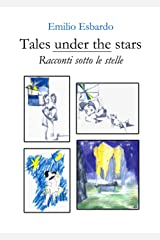 Tales under the stars - Racconti sotto le stelle (English Edition) Kindle Ausgabe