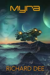Myra: The start of a galactic adventure. (Dave Travise Book 1) Kindle Edition