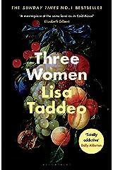 Three Women: THE #1 SUNDAY TIMES BESTSELLER (English Edition) Kindle Ausgabe