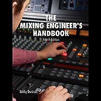 The Mixing Engineer's Handbook 4th Edition (English Edition)
