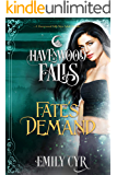 Fate's Demand (Havenwood Falls Book 28)