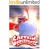 Captain Underpants The First Epic Movie: The Complete Screenplays