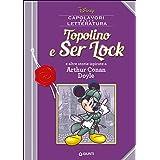 Topolino e Ser Lock e altre storie ispirate a Arthur Conan Doyle: 1
