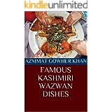 FAMOUS KASHMIRI WAZWAN DISHES