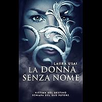 La donna senza nome (La Curatrice Vol. 2)